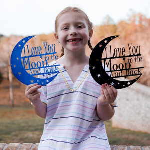 Love you to the moon and back steel