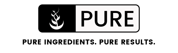 Pure, Pure Ingredients, Pure results