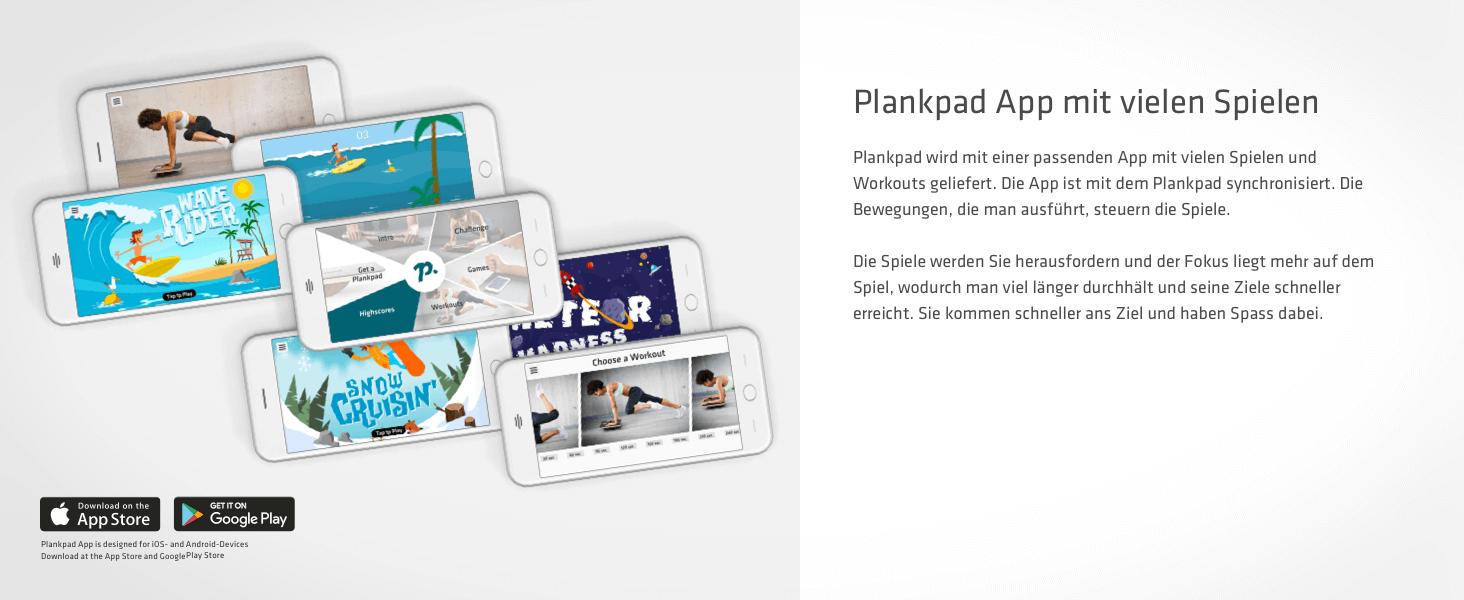 Mit einer passenden App mit vielen Spielen & Workouts. Die App ist mit Plankpad synchronisiert
