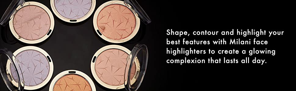 Milani Face Highlighters