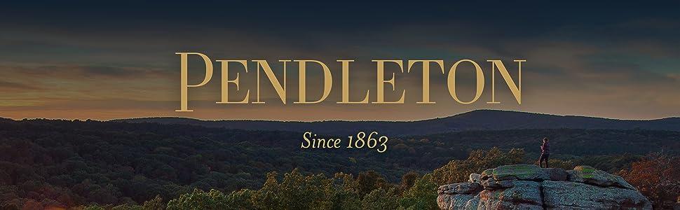 Pendleton Since 1863