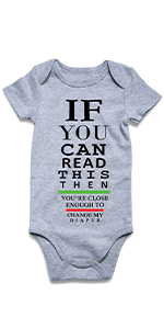 If You Can Read This then you're close enough to change my diaper