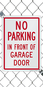 No Parking in Front of Garage