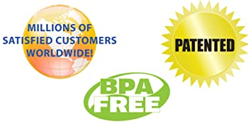 Patented BPA Free Millions of satisfied customers world wide