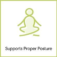 supports proper posture
