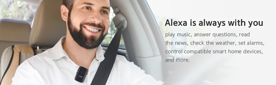 Alexa is always with you