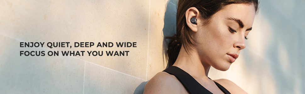 Enjoy quiet, deep and wide, music earbuds