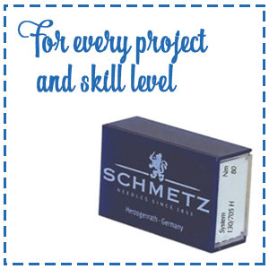 SCHMETZ needles for every project and skill level