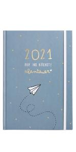 14,8 cm x 21 cm A5 Hardcover Terminkalender Odernichtoderdoch Kalender 2021 Auf ins n/ächste Abenteuer