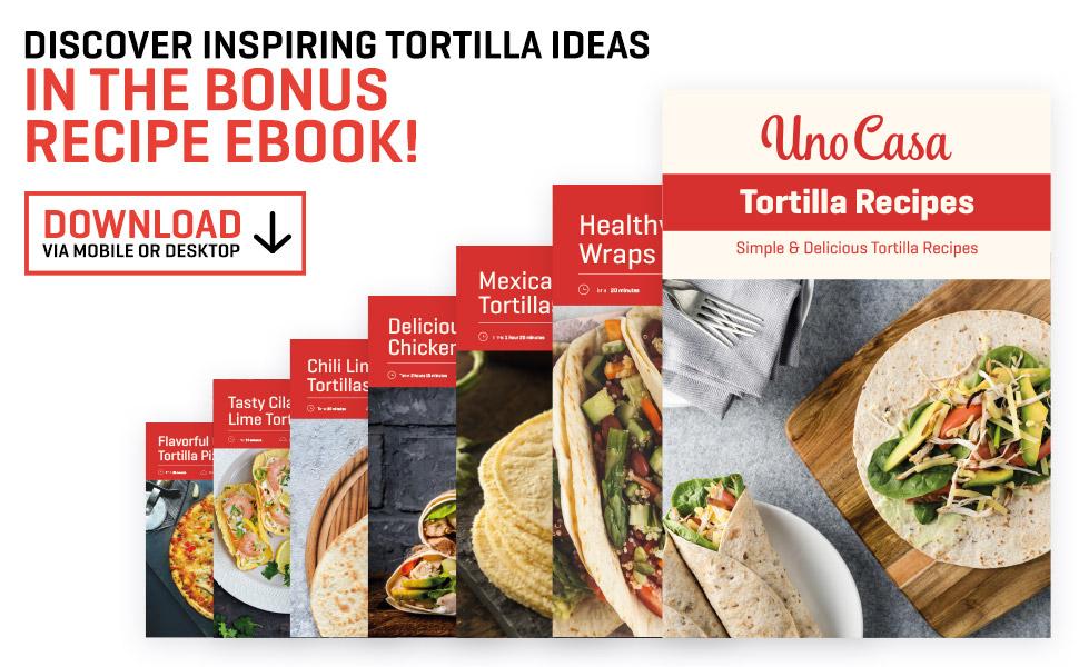 Uno Casa Tortilla Recipes