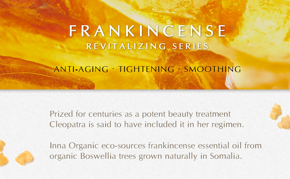 frankincense essential oil revitalizing anti aging skin tightening Cleopatra eco sourced organic
