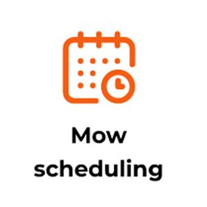 Mow Scheduling