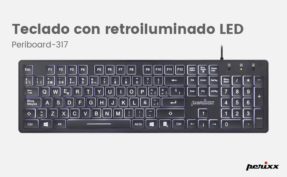 Perixx PERIBOARD 317 ES, Teclado estándar con retroiluminación, Letras Impresas en Grande, QWERTY Español, Negro