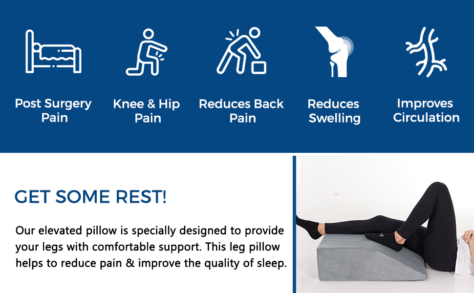 Leg rest wedge pillow can improve circulation and reduce swelling