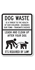 """""""Dog Waste - Leash and Clean Up After Your Dog"""""""