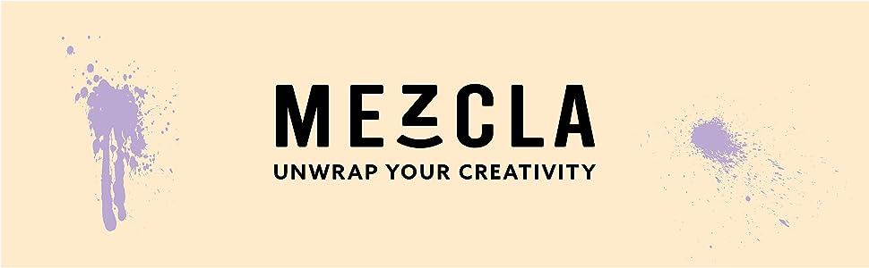 MEZCLA: UNWRAP YOUR CREATIVITY