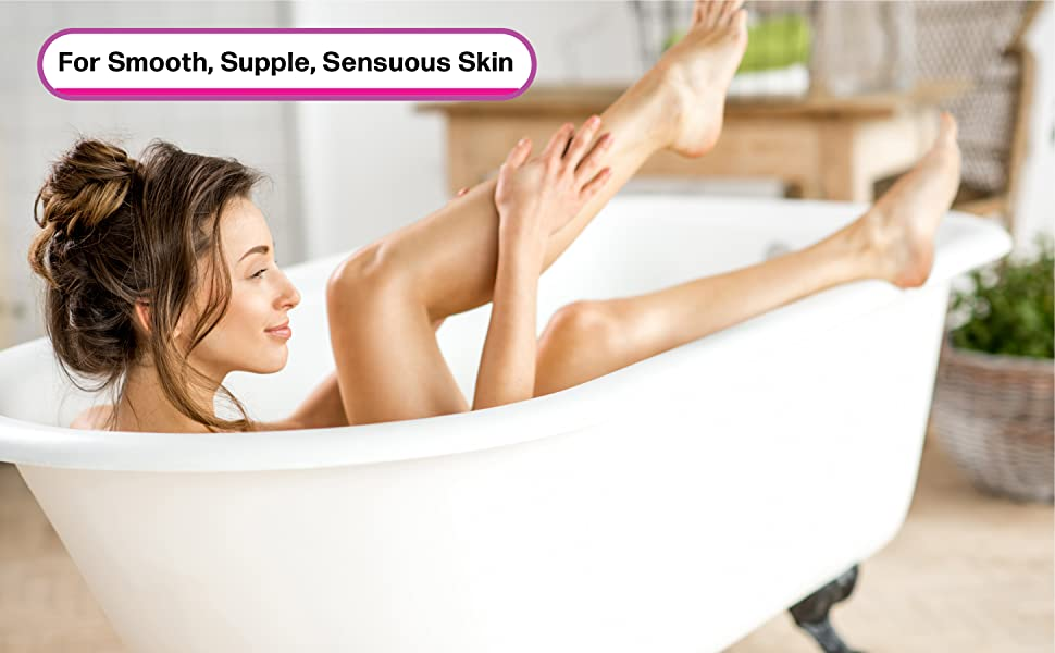 For Smooth, Supple, Sensuous Skin.