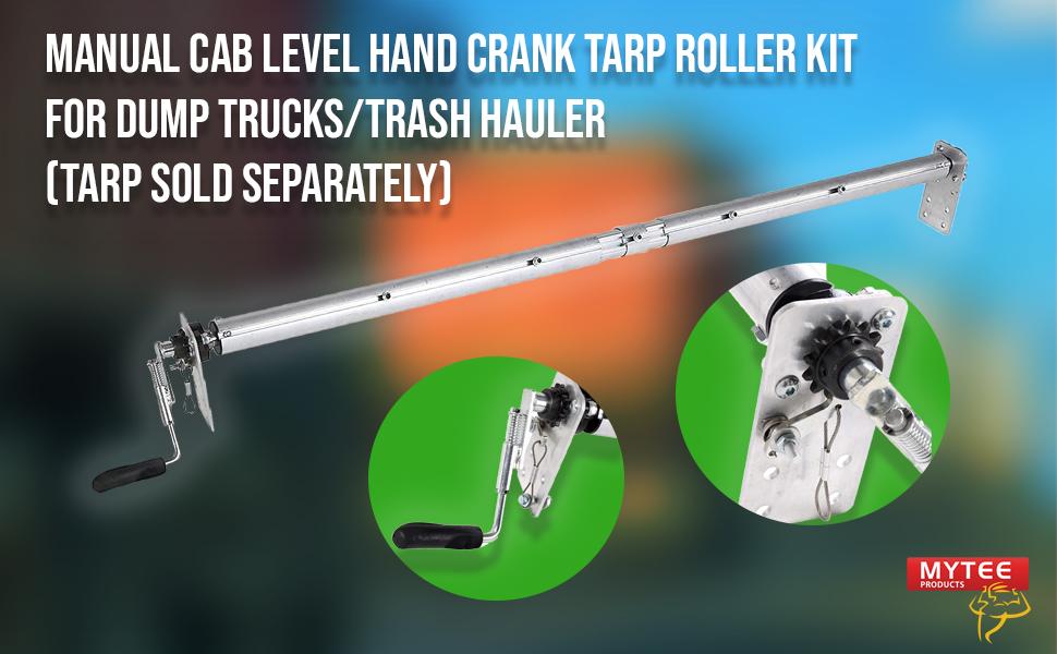 Manual cab level hand crank tarp roller kit for dump trucks (tarp sold separately)