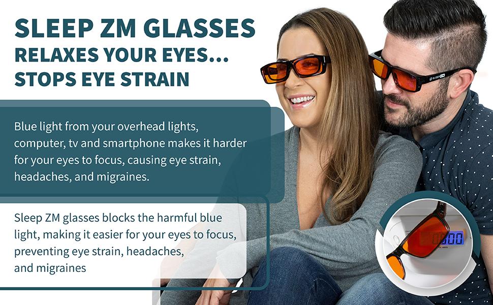 Sleep ZM glasses stop eye strain