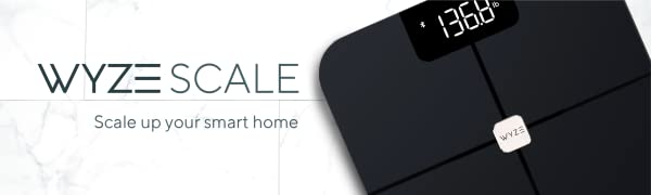 Wyze Scale - Scale up your smart home