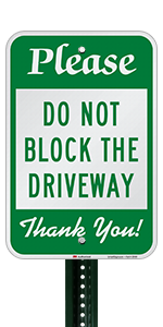 Please Do Not Block The Driveway Thank You