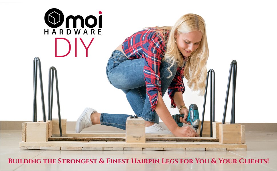 Building the Strongest amp; Finest Hairpin Legs for You amp; Your Clients!