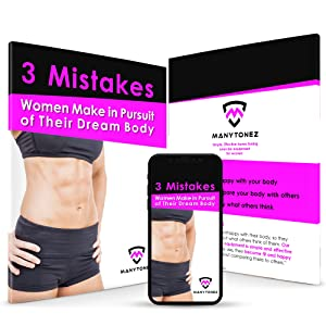 3 mistakes women make in pursuit of their dream body free pdf and free fitness tips