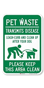 """""""Pet Waste Transmits Disease - Clean Up After Your Dog"""""""