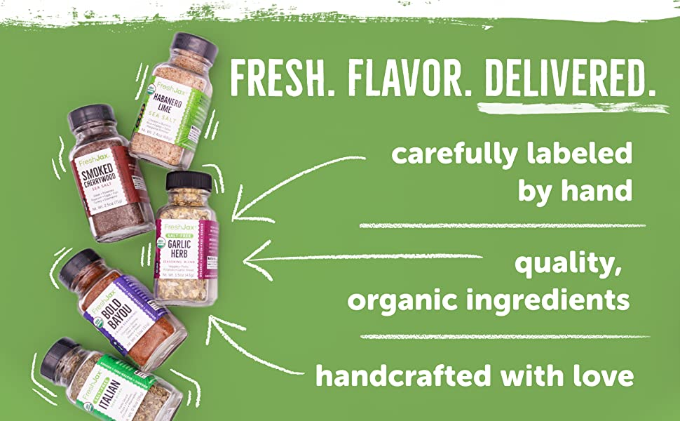 Fresh flavor delivered. Carefully labeled by hand, organic ingredients, handcrafted with love.