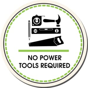 No Power Tools Required