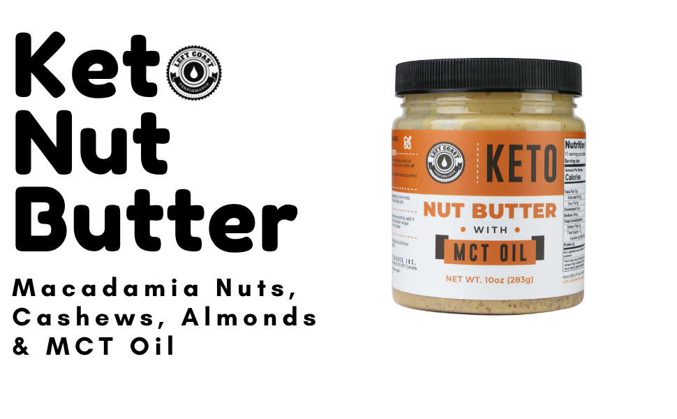 Keto Nut Butter with Macadamia Nuts, MCT Oil, Cashews and Almonds