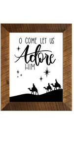 O Come Let Us Adore Him Jesus Christ Christmas picture frame real wood made in the usa
