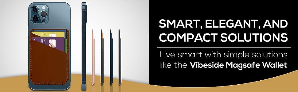 Smart elegant compact solutions