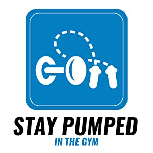 stay pumped in the gym