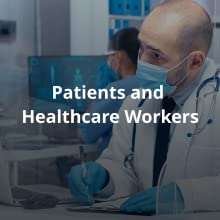 Patients and  Healthcare Workers