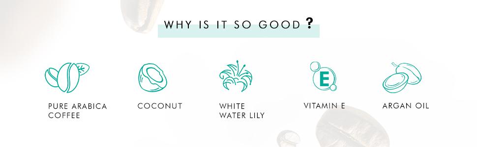 pure arabica coffee coconut white water lily vitamin e argan oil
