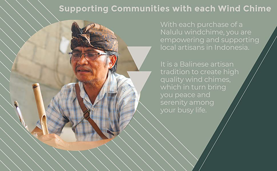 Each purchase of a Nalulu wind chime supports local artisans in Indonesia
