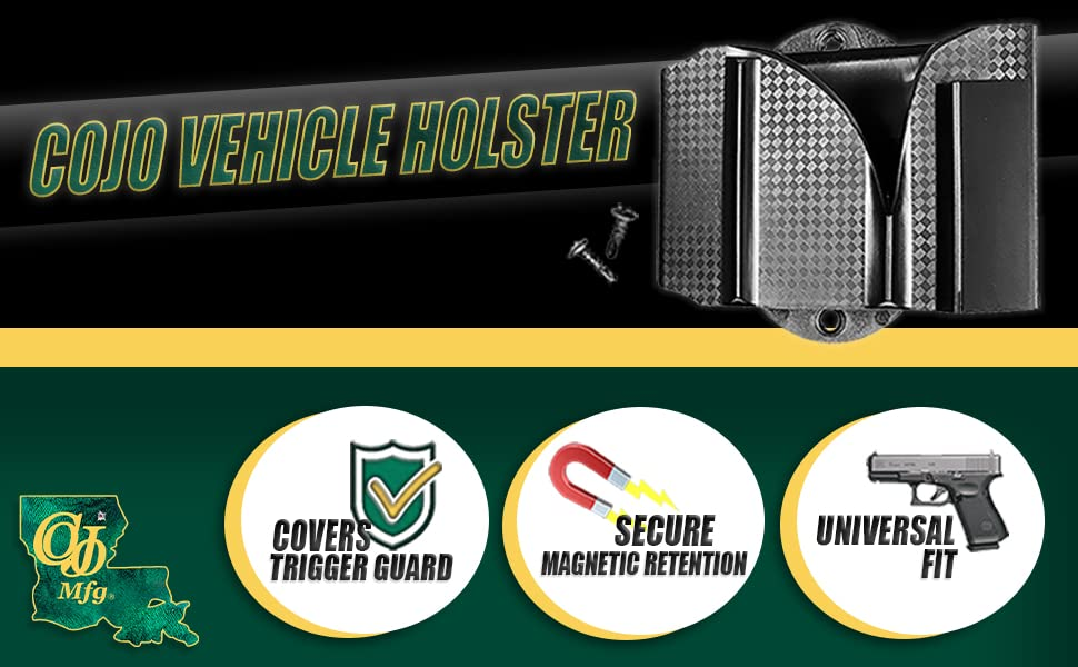 cojo vehicle holster, vehicle magnet, cojo mfg, cojo, gun holster