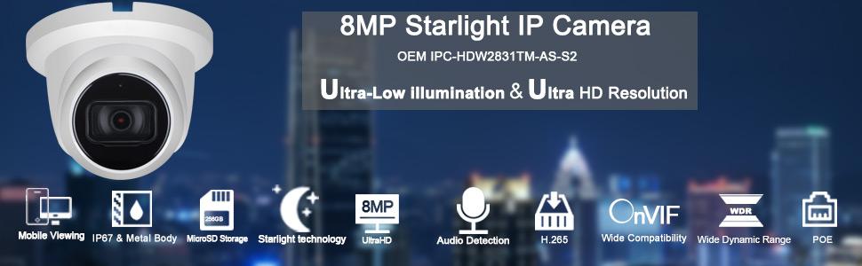 8MP(4K) Starlight IP Camera