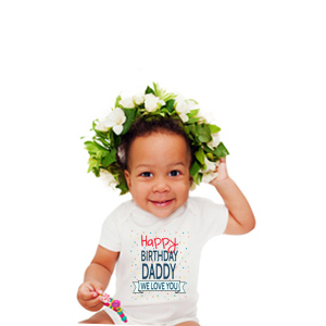 Happy Birthday Daddy Baby Clothes