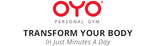 OYO personal gym, transform your body in just minutes a day