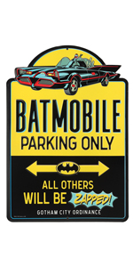 batmobile parking only sign