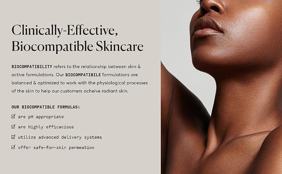 clinically-effective, biocompatible skincare
