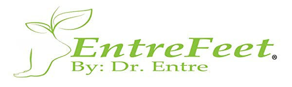 EntreFeet By: Dr. Entre
