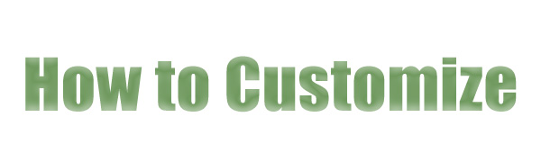 How to customize
