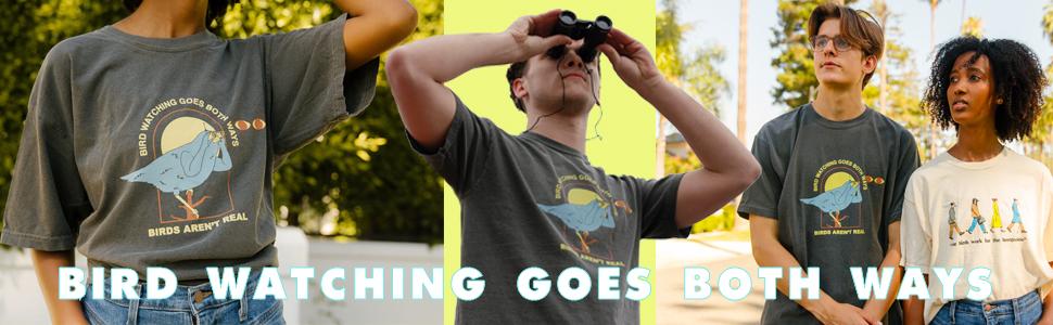 birds arent real, bird watching, birdwatching, both ways, shirt, birds arent real shirt