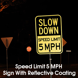 Slow Down Speed Limit 5 MPH Sign, Slow Down Sign