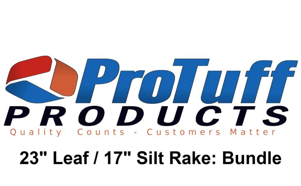 "ProTuff Logo: 23"" Leaf Rake + 17"" Silt Rake Bundle Pack"