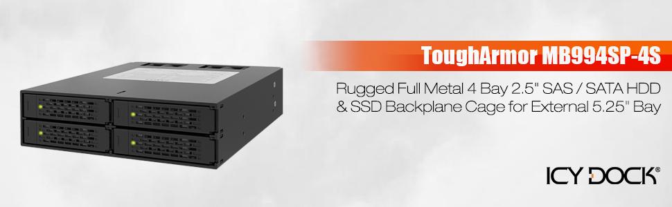 ICY DOCK ToughArmor MB994SP-4SB-1 4 Bay 2.5 SATA HDD SSD Full Metal 5.25 Rack
