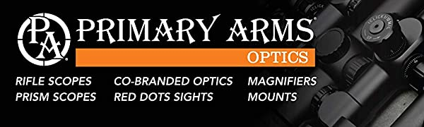 Primary Arms Rifle Scopes Prism Scopes Co-Branded Optics Red Dot Sights Magnifiers Mounts